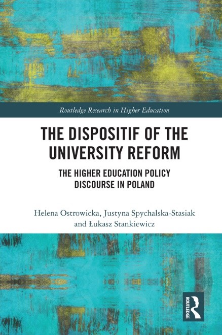 The Dispositif of the University Reform : The Higher Education Policy Discourse in Poland
